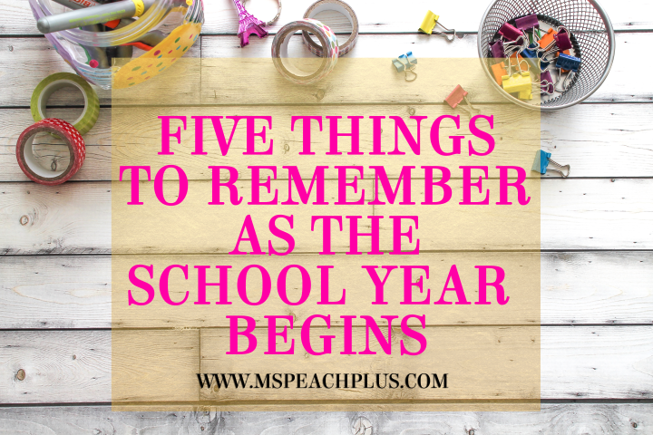 Five Things to Remember as the School YearBegins