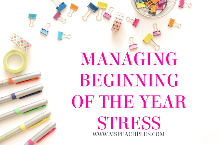 MANAGING BEGINNING OF THE YEAR STRESS