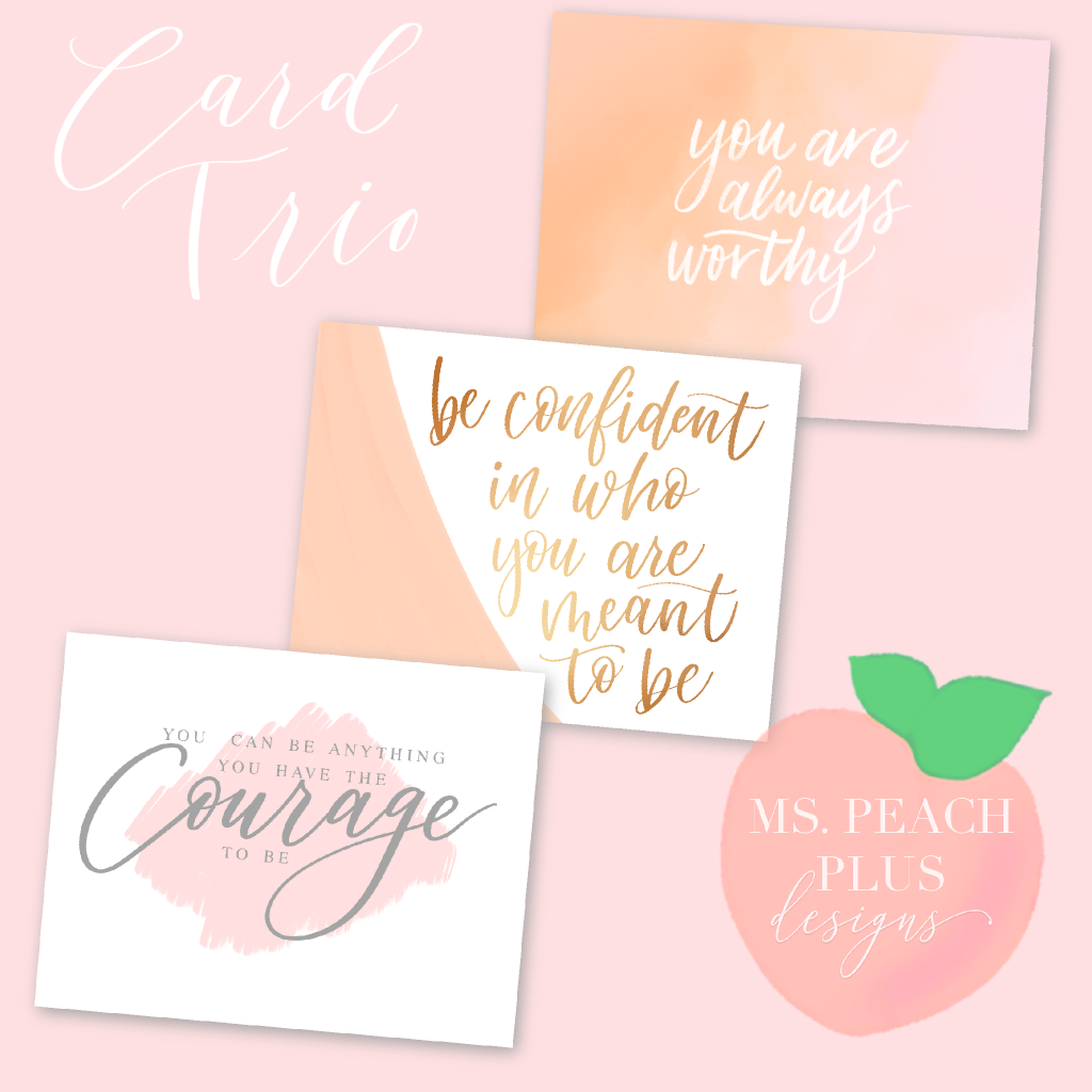 Ms. Peach Plus Designs - Encouragement Card Trio